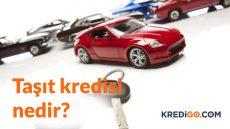 Taşıt Kredisi Nedir?