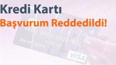 Kredi Kartı Alamıyorum, Nasıl Kredi Kartı Alabilirim?