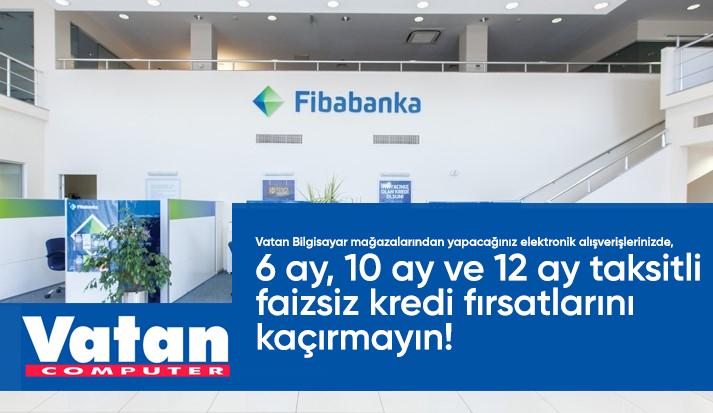 Fibabanka Kredi Ödeme Vatan Bilgisayar);